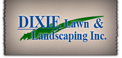 Dixie Lawn and Landscaping